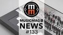 MusicMagTV News 133: Expressive E Osmose, Elta Music SOLAR 50, VST-плагины от Behringer и др.
