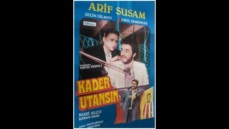 Kader Utansın Türk Filmi