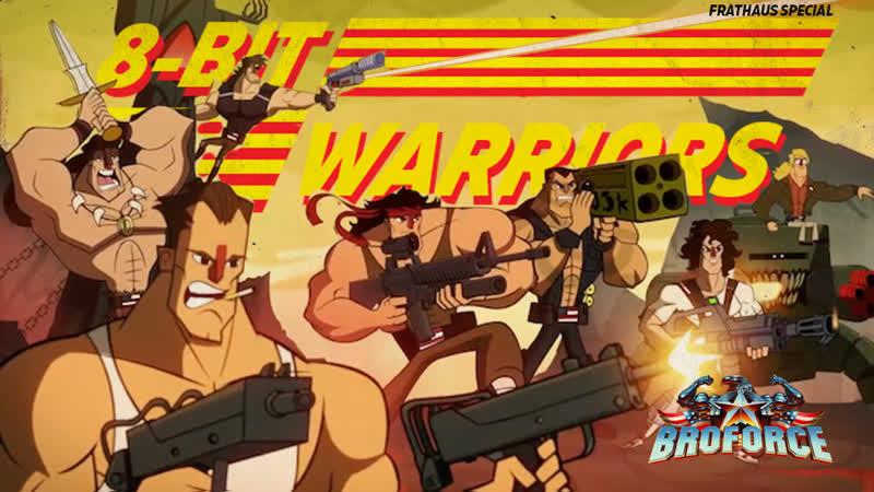 8-bit Warriors | BroForce