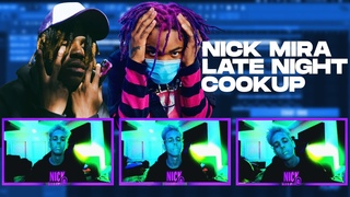 NICK MIRA - LATE NIGHT COOKUP (beats,acapella's)  💣🥶 - LIVE (10/16/20) 🔥🔥