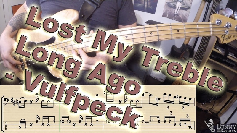 Vulfpeck Lost My Treble Long Ago BASS COVER with notation and tabs