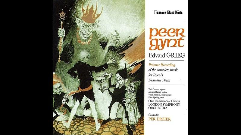 Peer Gynt Complete Incidental Music Edvard Grieg
