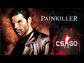 Counter-Strike Global Offensive ✔Painkiller Black Edition