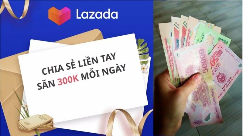 Kèo Thơm Từ LAZADA Kiếm Tiền 300k Mỗi Ngày Nhanh Tay Lên