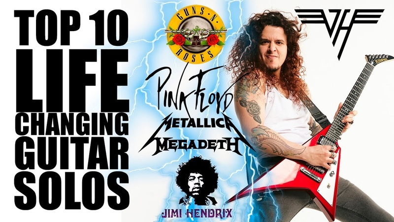 Top 10 Life Changing GUITAR SOLOS