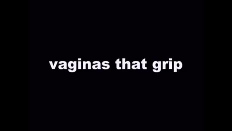 Vaginas that grip