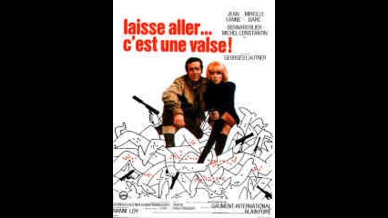 Laisse aller C'est Une Valse 1970