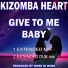 Kizomba Heart - Give to Me Baby