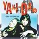Yaki-Da - I Saw You Dancing