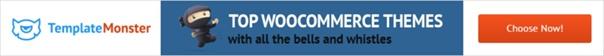 www.templatemonster.com/woocommerce-themes.php?aff=webriseportal