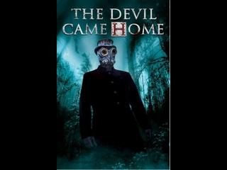ДЬЯВОЛ ВОЗВРАЩАЕТСЯ ДОМОЙ (2021) THE DEVIL CAME HOME