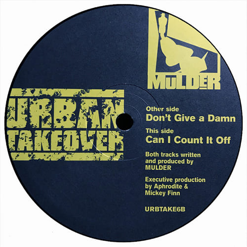 Download Mulder - Don't Give A Damn / Can I Count It Off (URBTAKE06) mp3