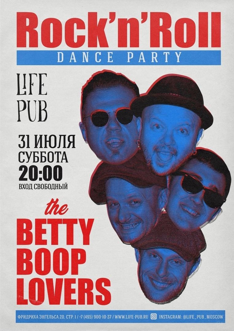 31.07 The Betty Boop Lovers в клубе Life Pub!