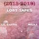 Lil Gaara feat. Milka - Soundcloud 2Nd Losttape (2018-2019)