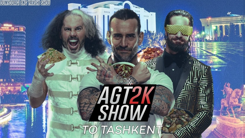 AGT WWE 2K20 ИНТЕРАКТИВ СО ЗРИТЕЛЯМИ UNIVERSE MODE AGT SHOW PPV В ТАШКЕНТЕ ПРЕ ШОУ