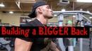Jeremy Buendia Building a Bigger Back