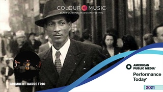 Spotlight on American Public Media Performance Today featuring the Grimbert-Barre Trio
