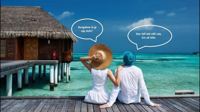 Tìm hiểu bungalow là gì và ưu điểm khi xây dựng bungalow cho resort