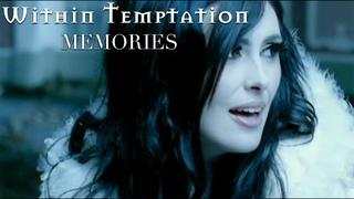 Within Temptation - Memories (official music video)