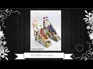 """Atelier-Tuto { Boites et Sacs } """"Une fenêtre sur Pâques"""" par Évasions Créatives"""