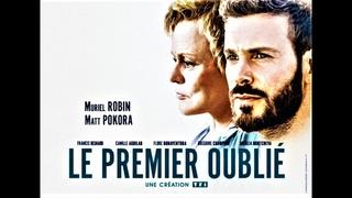 Téléfilm - LE PREMIER OUBLIÉ - 1/2 - Matt Pokora - Muriel Robin - TF1