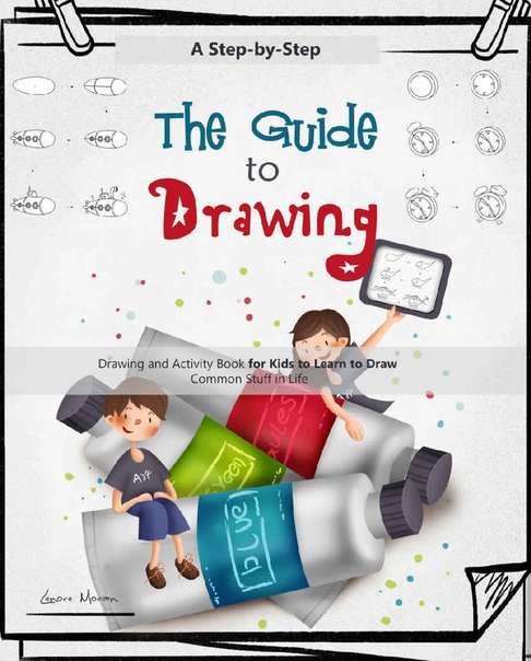 The Guide to Drawing by Lenore Moran