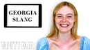 Elle Fanning Teaches You Georgia Slang | Vanity Fair
