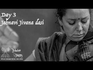 Radhadesh Mellows 2018 - Day 3, Jahnavi Jivana dasi