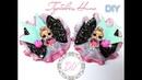 🎀DIY Бантики для девочек 🎀Куколка LOL/🎀Arcos DIY para meninas 🎀 boneca LOL🎀