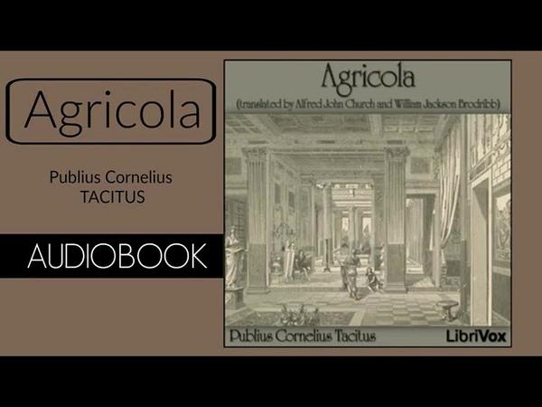 Agricola by Publius Cornelius Tacitus