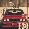 BMW E30 Life Style