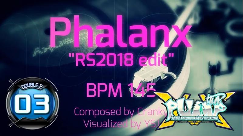 PUMP IT UP XX Phalanx RS2018 edit DP3 FREESTYLE Update 2 0 ✔