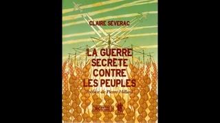La guerre secrète contre les peuples –  Claire Séverac - 2015