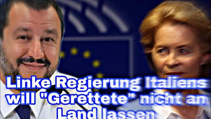 Linke Regierung Italiens will Gerettete nicht an Land lassen